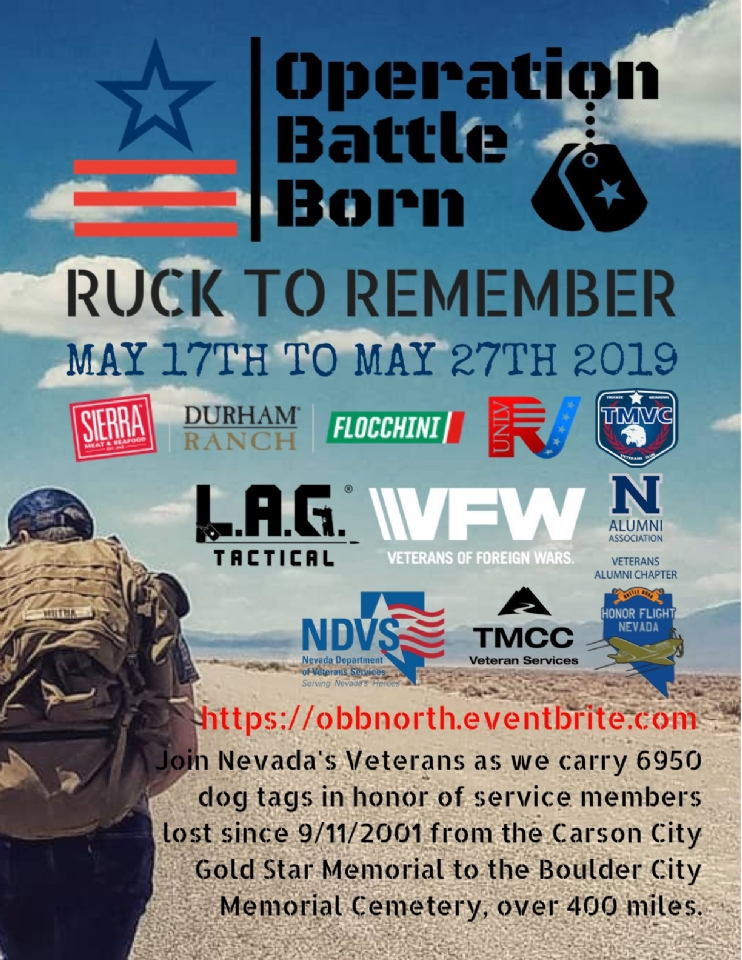 n Nevada, Operation Battleborn: Ruck to Remember is a new and uniquely different way to honor and remember the military men and women who've made the ultimate sacrifice since September 11th. The Nevada ruck march combines the challenges of a grueling marathon with the comrade and teamwork necessary to complete any endeavor by a large group.